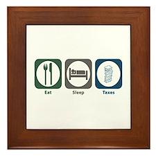 Eat Sleep Taxes Framed Tile
