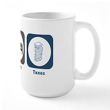 Eat Sleep Taxes Mug
