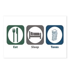 Eat Sleep Taxes Postcards (Package of 8)