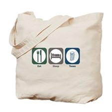 Eat Sleep Taxes Tote Bag