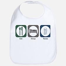 Eat Sleep Taxes Bib