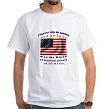 I Sold My Soul to America! Shirt