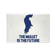 The Mullet is the Future Rectangle Magnet
