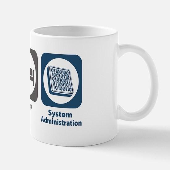 Eat Sleep System Administration Mug