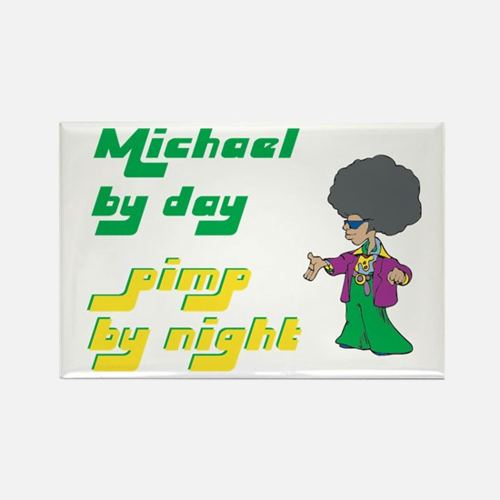 Michael - Pimp By Night Rectangle Magnet