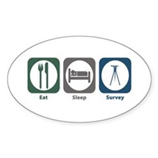 Eat Sleep Survey Oval Decal