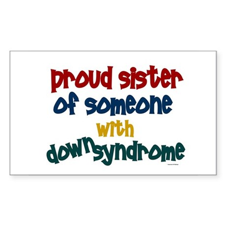 Proud Sister....2 (DS) Rectangle Sticker