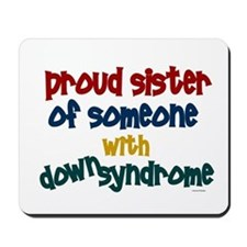 Proud Sister....2 (DS) Mousepad