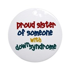 Proud Sister....2 (DS) Ornament (Round)