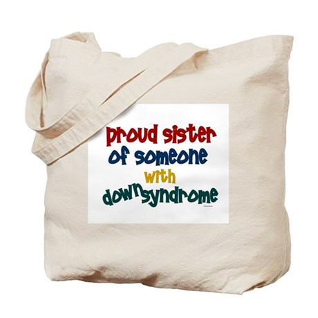 Proud Sister....2 (DS) Tote Bag