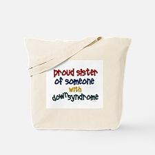 Proud Sister....2 (DS) Tote Bag