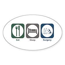 Eat Sleep Surgery Oval Decal