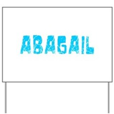 Abagail Faded (Blue) Yard Sign