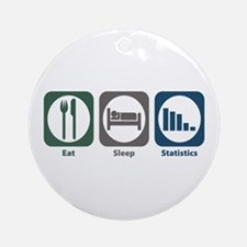 Eat Sleep Statistics Ornament (Round)