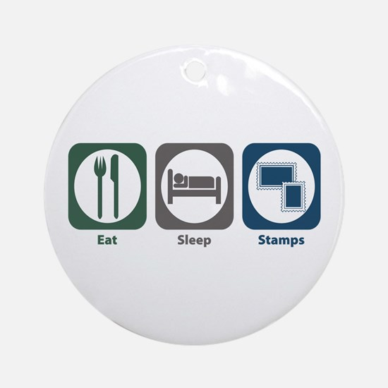 Eat Sleep Stamps Ornament (Round)