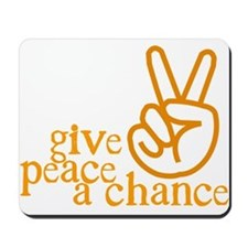 Give Peace a Chance - Hand Sign - Orange Mousepad