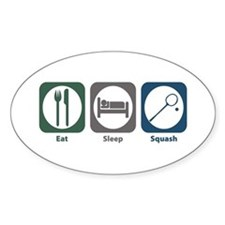 Eat Sleep Squash Oval Decal