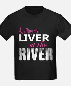 Killing My Liver At The River T-Shirt