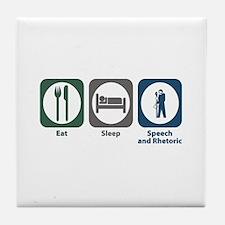 Eat Sleep Speech and Rhetorical Studies Tile Coast