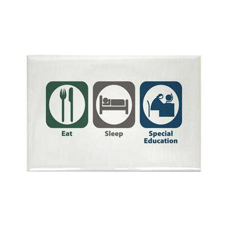 Eat Sleep Special Education Rectangle Magnet (100