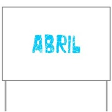 Abril Faded (Blue) Yard Sign