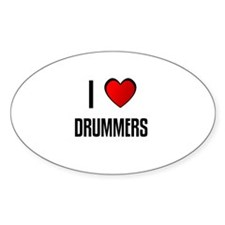 I LOVE DRUMMERS Oval Decal