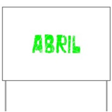 Abril Faded (Green) Yard Sign