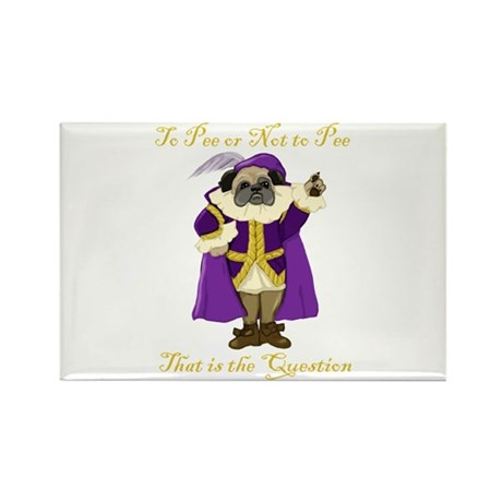 To Pee or Not To Pee Shakespu Rectangle Magnet (10