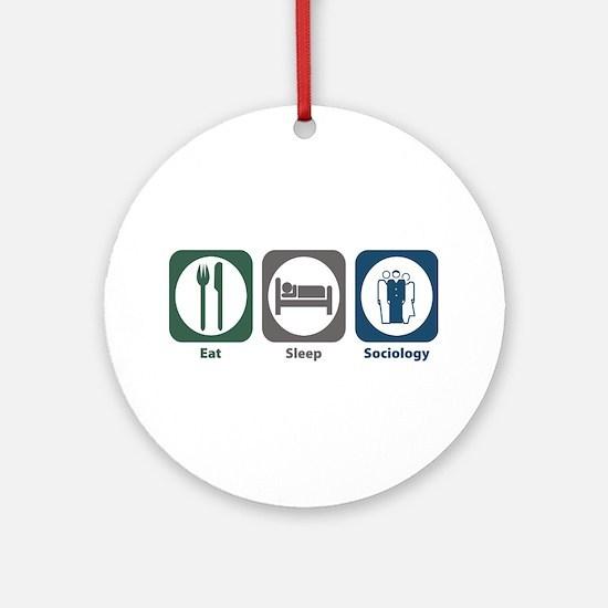 Eat Sleep Sociology Ornament (Round)