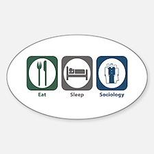 Eat Sleep Sociology Oval Decal