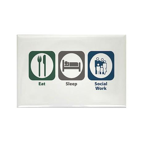 Eat Sleep Social Work Rectangle Magnet