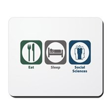 Eat Sleep Social Sciences Mousepad