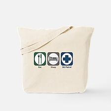 Eat Sleep Ski Patrol Tote Bag