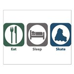 Eat Sleep Skate Small Poster