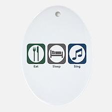 Eat Sleep Sing Oval Ornament