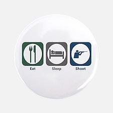 "Eat Sleep Shoot 3.5"" Button"