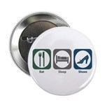 """Eat Sleep Shoes 2.25"""" Button (100 pack)"""