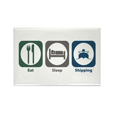 Eat Sleep Shipping Rectangle Magnet