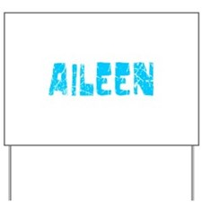 Aileen Faded (Blue) Yard Sign