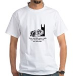 Sleep Under Quilt - Dreams an White T-Shirt
