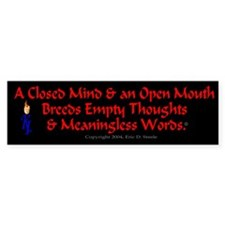Closed Mind Bumper Bumper Sticker