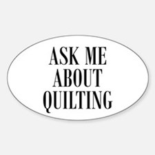 Ask Me About Quilting Oval Decal