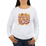 Made In The 80s Women's Long Sleeve T-Shirt