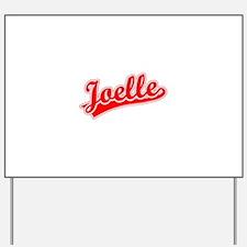 Retro Joelle (Red) Yard Sign