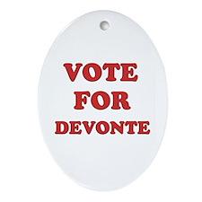 Vote for DEVONTE Oval Ornament