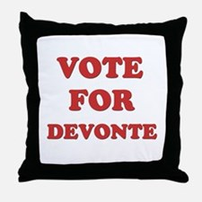 Vote for DEVONTE Throw Pillow