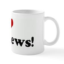 I Love Matthews! Mug