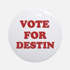 Vote for DESTIN Ornament (Round)
