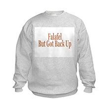 Falafel But Got Back Up Sweatshirt