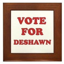 Vote for DESHAWN Framed Tile